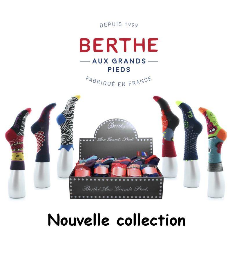 Nouvelle Collection Berthe aux grands Pieds